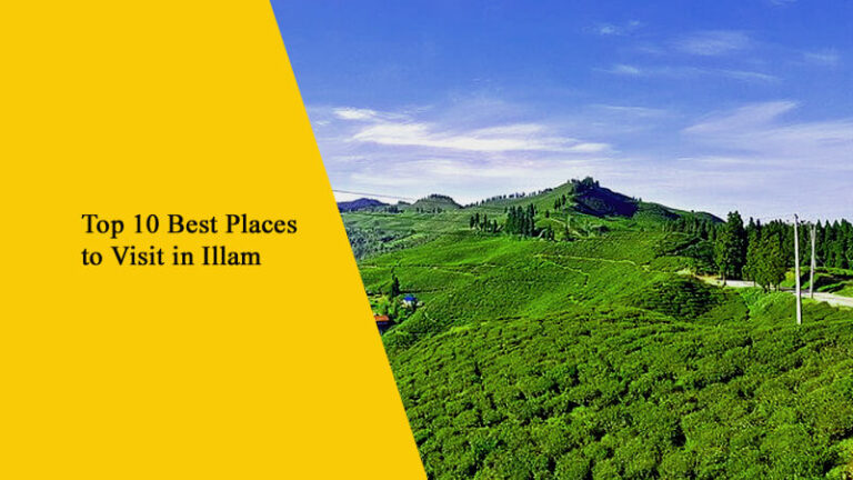 Top 10 Best Places to Visit in Ilam, Nepal