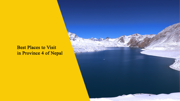 Top 10 Best Places to Visit in Province 4 of Nepal